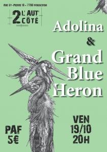 Adolina & Grand Blue Heron - 19/10/2018
